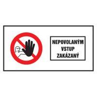 Etikety Info - Nepovolaným vstup zakázán 262x131 mm