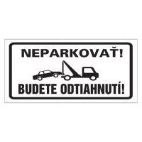Etikety Info - neparkuji, budete odtažení! 255 × 155 mm